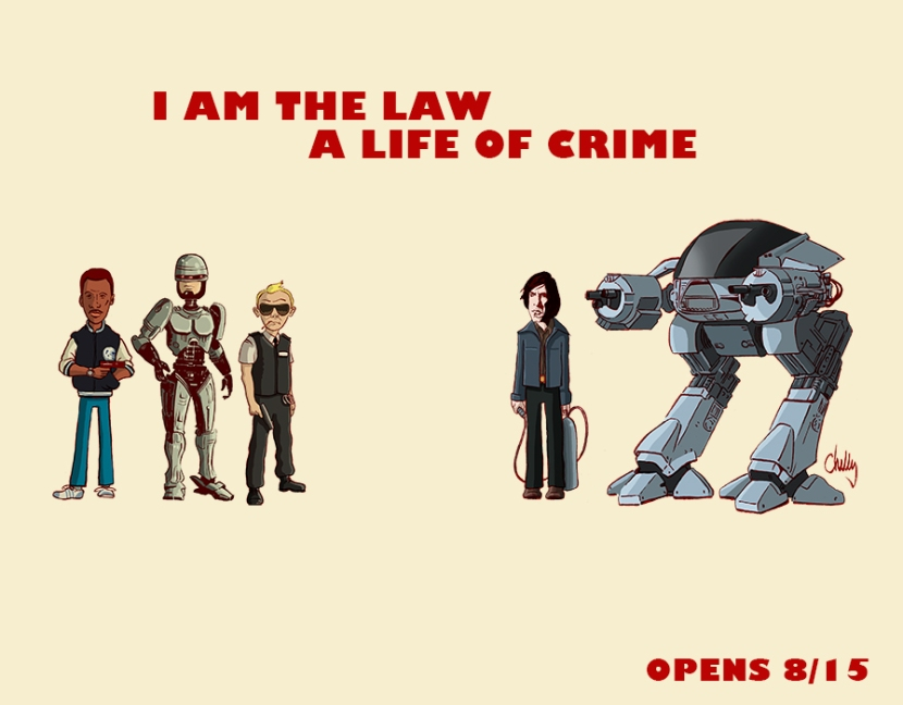 A Life Of Crime I Am The Law